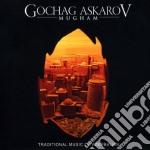 Gochag Askarov - Mugham cd musicale di Gochag Askarov