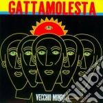 Vecchio mondo cd musicale di Gattamolesta