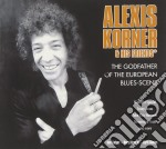 The godfather of the european blues scen cd musicale di Alexis Korner