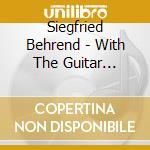 Mit der gitarre um die welt - with the g cd musicale di Siegfried Behrend