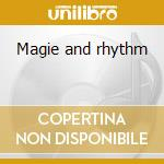 Magie and rhythm cd musicale di Carl Orff