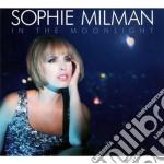Sophie Milman - In The Moonlight cd musicale di Sophie Milman