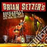 Rockabilly riot-live from the planet cd musicale di Brian Setzer