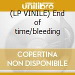 (LP VINILE) End of time/bleeding lp vinile di Gojira