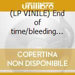 (LP VINILE) End of time/bleeding - large lp vinile di Gojira