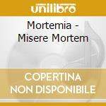 MISERE MORTEM                             cd musicale di MORTEMIA