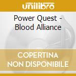 Blood alliance cd musicale di Quest Power