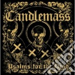 Psalms for the dead cd musicale di Candlemass