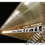 Blaze the trail cd musicale di Schmidtchen Detlev