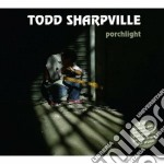 Porchlight cd musicale di Todd Sharpville