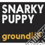 Snarky puppy-ground up cd+dvd cd musicale di Puppy Snarky