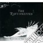 Raven in the grave cd musicale di The Raveonettes