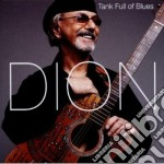 Tank full of blues cd musicale di Dion