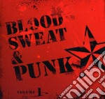 Blood, sweat and punk vol. 1 cd musicale di Artisti Vari
