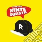 Xenta molesta cd musicale di Rumatera