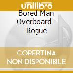 Bored man overboard