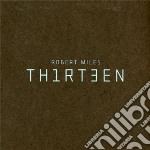 Th1rt3en cd musicale di Robert Miles