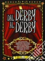Dal derby al derby cd musicale di Artisti Vari