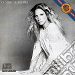 Classical barbra (re-mastered) cd musicale di Barbra Streisand