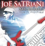 Satchurated: live in montreal cd musicale di Joe Satriani