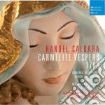 Handel-caldara:vespri per i carmelitani cd musicale di Alessandr De marchi