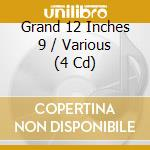 Grand 12-inches 9 cd musicale di Artisti Vari