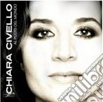 Al posto del mondo cd musicale di Chiara Civello
