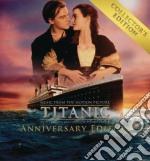Titanic (collector's anniversary edition) cd musicale di O.s.t.