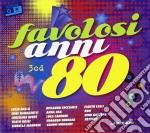 I favolosi anni 80 cd musicale di Artisti Vari