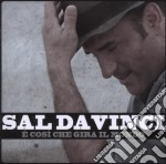 E' cosi che gira il mondo cd musicale di Sal Da vinci