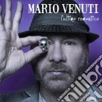 L'ultimo romantico cd musicale di Mario Venuti