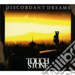 Discordant dreams cd musicale di Touchstone