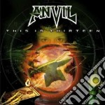This is thirteen cd musicale di Anvil