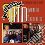 Diamond rio & close to the edge cd musicale di Rio Diamond