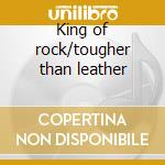 King of rock/tougher than leather cd musicale di Run Dmc