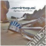 High Times. Singles 1992-2006 cd musicale di JAMIROQUAI