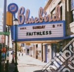 SUNDAY 8 PM cd musicale di FAITHLESS