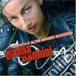 AMERICA E ALTRI GRANDI SUCCESSI cd musicale di Gianna Nannini