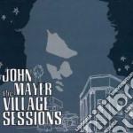 The village sessions cd musicale di John Mayer