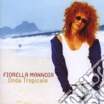 Onda tropicale cd musicale di Fiorella Mannoia