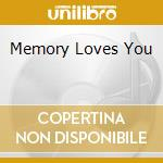 MEMORY LOVES YOU cd musicale di ZELMANI SOPHIE