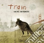 Save me san francisco cd musicale di Train