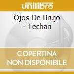 Techari cd musicale di Ojo de brujo