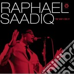 Way i see it cd musicale di Raphael Saadiq