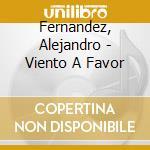 Viento a favor cd musicale di Alejandro Fernandez