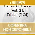 History of dance 2 cd musicale di Artisti Vari