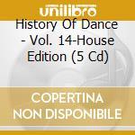 History of dance 14 cd musicale di Artisti Vari