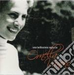 Una bellissima ragazza cd musicale di Ornella Vanoni