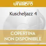 KUSCHELJAZZ 4 cd musicale di ARTISTI VARI