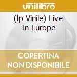 (LP VINILE) LIVE IN EUROPE lp vinile di GALLAGHER RORY